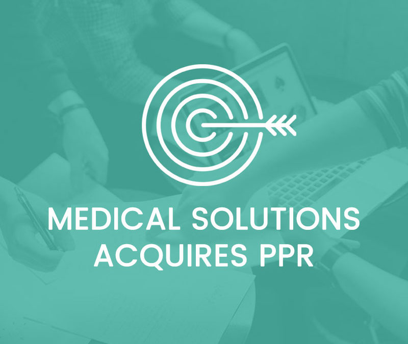 Medical Solutions Acquires PPR