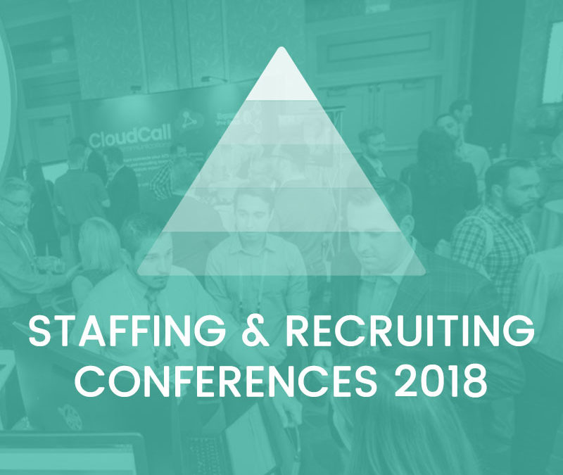 Staffing & Recruiting Conferences 2018
